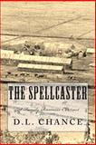 The Spellcaster, D. L. Chance, 1466350490