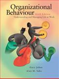 Organizational Behaviour, Gary Johns and Alan M. Saks, 0131270494