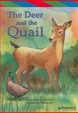 The Deer and the Quail, , 0153500492
