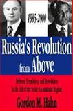 Russia's Revolution from Above, 1985-2000 9780765800497