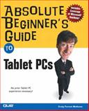 Absolute Beginner's Guide to Tablet PCs, Craig Forrest Mathews, 0789730499
