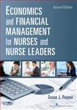 Economics and Financial Management for Nurses and Nurse Leaders, Susan J. Penner, 0826110495