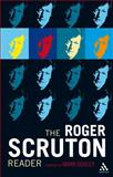 The Roger Scruton Reader, , 0826420494