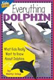 Everything Dolphin, Marty Crisp, 1559710497