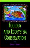 Ecology and Ecosystem Conservation, Schmitz, Oswald J., 1597260495