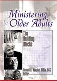 Ministering to Older Adults 1st Edition