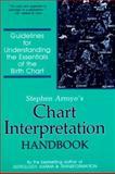 Chart Interpretation Handbook, Stephen Arroyo, 0916360490