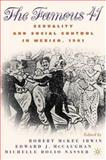 The Famous 41 : Sexuality and Social Control in Mexico 1901, Irwin, Robert McKee, 1403960496