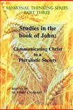 Missional Thinking Series - Part Three - Studies in the Book of John, Perry Hubbard, 1481250493