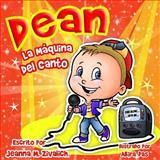 Dean la Maquina Del Canto, Jeanna Zivalich, 1499550499