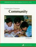 Creating Your Classroom Community, Bridges, Lois, 1571100490