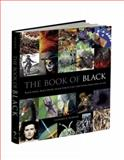 The Book of Black, Clifford A. Pickover, 1606600494