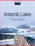 Antarctic Lakes, Laybourn-Parry, Johanna and Wadham, Jemma, 0199670498