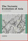 The Tectonic Evolution of Asia, , 0521480493