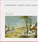 Atmosphere, Climate and Change, Graedel, Thomas E., 071675049X