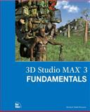 3D Studio MAX 3? : Fundamentals, Peterson, Michael Todd, 0735700494