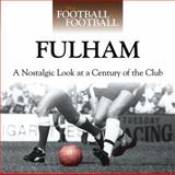 When Football Was Football: Fulham, Richard Allen, 0857330497