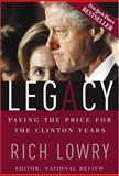 Legacy, Richard Lowry, 0895260492