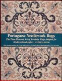 Portuguese Needlework Rugs, Patricia Stone, 0914440497