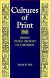 Cultures of Print : Essays in the History of the Book, Hall, David D., 1558490493
