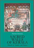 Sacred Walls of Kerala : Murals of Temples and Palaces, Martine Chemana, 8183860494