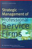 Strategic Management of Professional Service Firms, Lowendahl, Bente, 8763000490