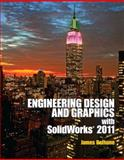 Engineering Design Graphics with Solidworks 2011, Bethune, James, 0132740508