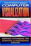 Computer Visualization : Graphics Techniques for Engineering and Scientific Analysis, , 0849390508