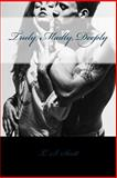 Truly, Madly, Deeply, L. Scott, 1497510503