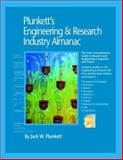 Plunkett's Engineering and Research Industry Almanac 2006, Jack W. Plunkett, 1593920504