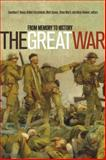 The Great War : From Memory to History, , 1771120509