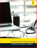 Introducing Public Administration, Shafritz, Jay M. and Russell, E. W., 0205780504