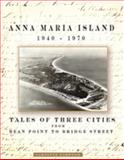 Maria Island 1940 -1970 : Tales of Three Cities Bean Point to Bridge Street, Norwood, 0615400507