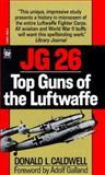 JG 26, Donald L. Caldwell, 0804110506