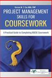 Project Management Skills for Coursework, Dorcas M. T. Cox, 1491700505