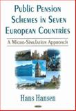 Public Pensions Schemes in Seven European Countries : A Micro Simulation Approach, Hansen, Hans, 1600210503