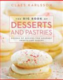 The Big Book of Desserts and Pastries, Claes Karlsson, 1620870509
