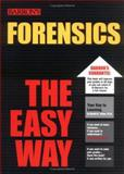 Forensics the Easy Way, Harold H. Trimm, 0764130501