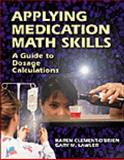 Applying Medication Math Skills : A Dimensional Analysis Approach, Lawler, Gary M. and Clement-O'Brien, Karen, 0766800504
