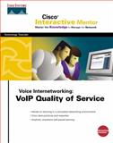 CIM Voice Internetworking : VOIP Quality of Service, Cisco Press Staff, 1587200503