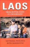 Laos : From Buffer State to Crossroads?, Pholsena, Vatthana and Banomyong, Ruth, 9749480503