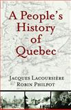 A People's History of Quebec, Philpot, Robin, 098124050X