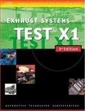 Automotive ASE Test Preparation Manuals, X1 : Exhaust Systems, Thomson Delmar Learning, 1401820506