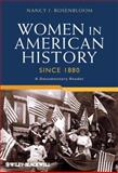Women in American History since 1880 : A Documentary Reader, , 1405190507