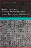 Sievers' Law and the History of Semivowel Syllabicity in Indo-European and Ancient Greek, Barber, P. J., 0199680507