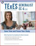 TExES Generalist EC-6 (191) 2nd Ed, Rosado, Luis A. and Editors of REA, 073861050X