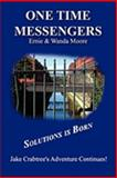One Time Messengers, Ernie Moore and Wanda Moore, 0982910509