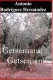 Getsemani, Getsemani, Antonio Hernández, 1499790503