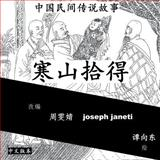 China Tales and Stories: HAN SHAN and SHI De, zhou wenjing and joseph janeti, 1500430501