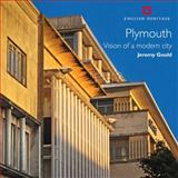 Plymouth : Vision of a Modern City, Gould, Jeremy, 1848020503